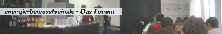 www.energie-bewusstsein.de Forum